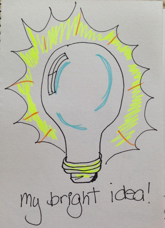 My bright idea