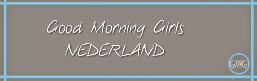 Good Morning Girls NETHERLANDS