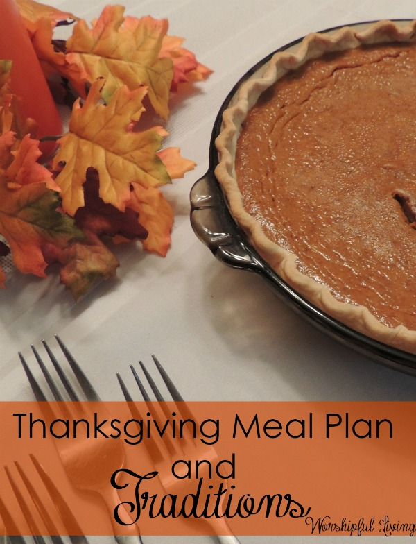Meal Plan and Traditions for Our Thanksiving Feast