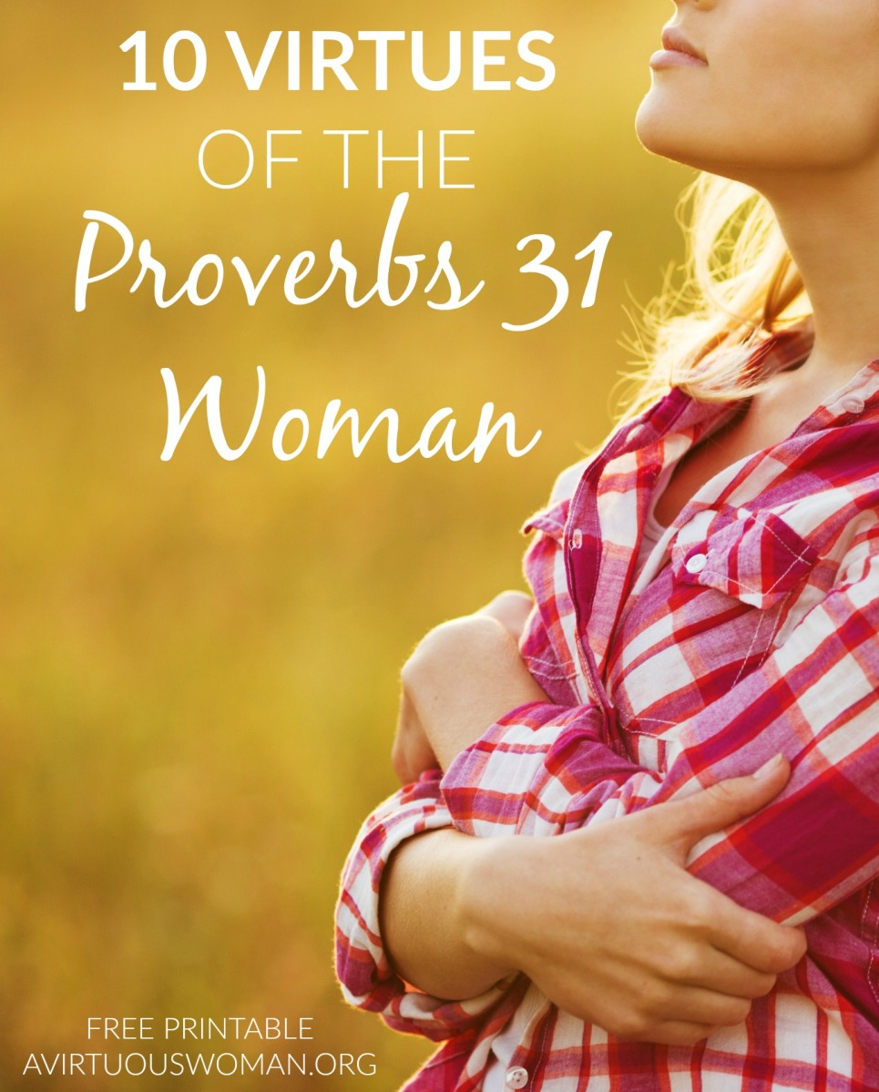 10 Virtues of the Proverbs 31 Woman