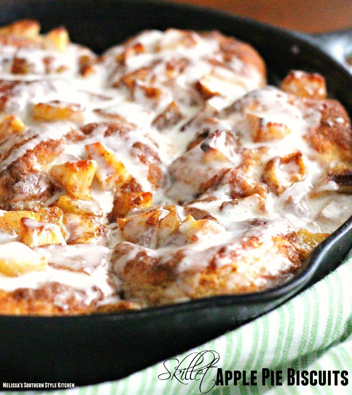 Skillet Apple Pie Biscuits – melissassouthernstylekitchen.com