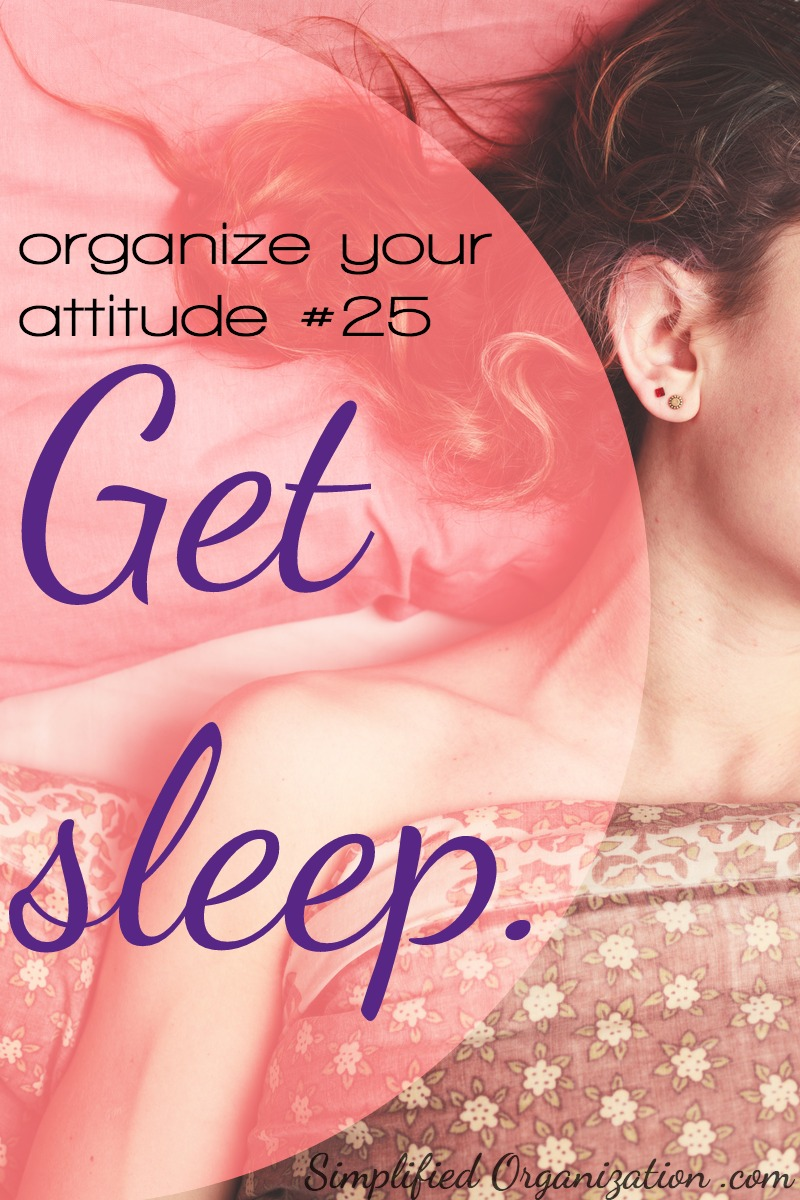 Get sleep. | SimplifiedOrganization