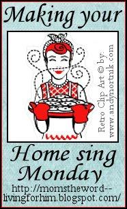 momstheword: Making Your Home SingMonday