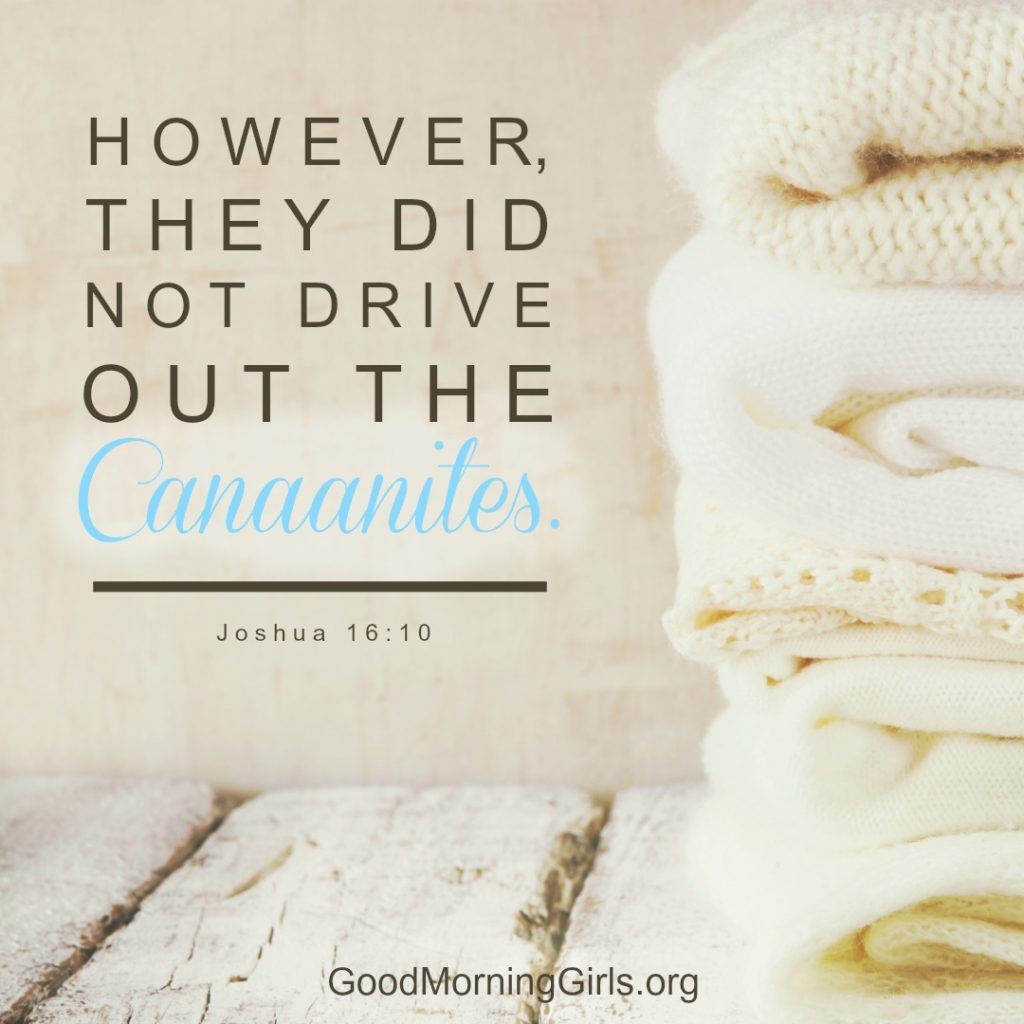 Joshua Bible Study: Chapter 16 By Women Living Well And Good MorningGirls