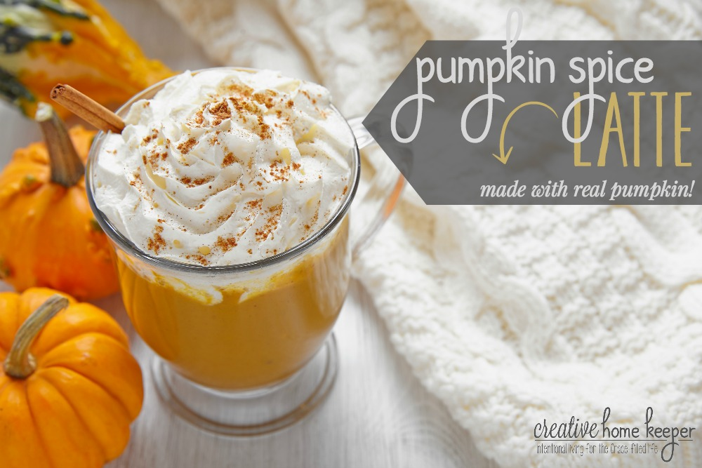Pumpkin Spice Latte {Made with Real Pumpkin!} – Creative Home Keeper