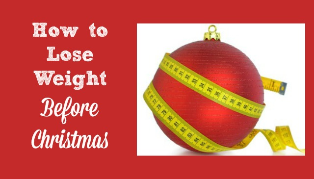 How to Lose Weight Before Christmas – Healthy Weight Loss forWomen