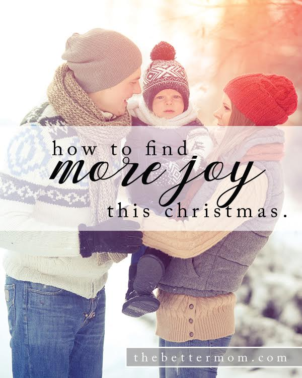 How To Find More Joy ThisChristmas