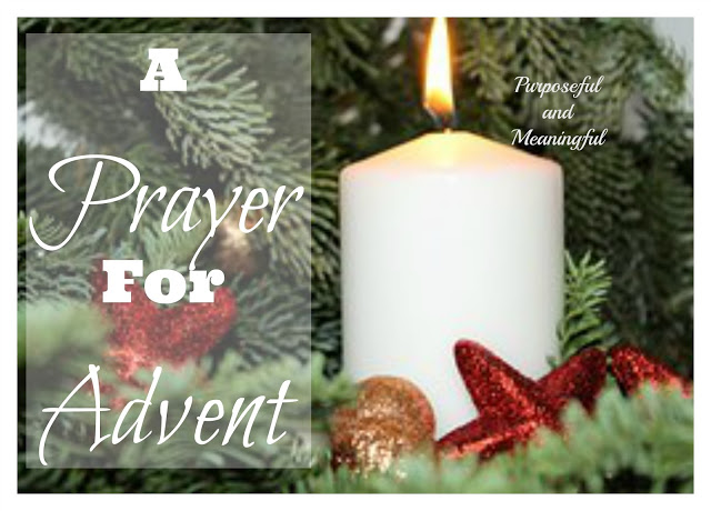 Purposeful and Meaningful: A Prayer forAdvent