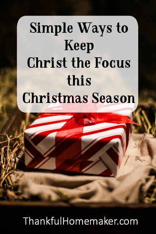 Simple-Ways-to-Keep-Christ-the-Focus-this-Christmas-Season-.jpg