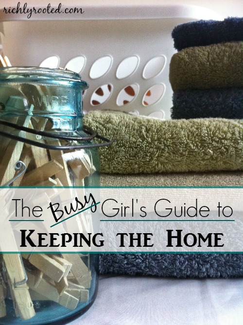 The-Busy-Girls-Guide-to-Keeping-the-Home-RichlyRooted_com_.jpg