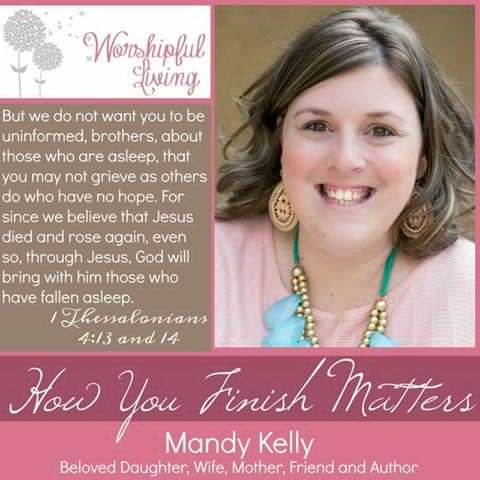 In Memory of Mandy Kelly – Becoming A Godly Wife