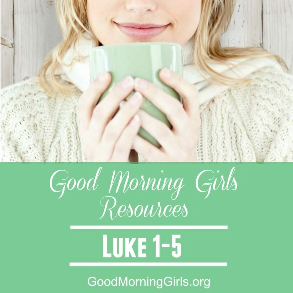 It's Time to Begin! {Intro and Resources for Luke 1-5} – Women Living Well